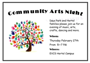 EVCS-Wide Community Arts Night, Thursday 2/27 from 5-7PM at EVCS Hertel